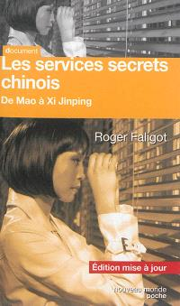 Les services secrets chinois : de Mao à Xi Jinping