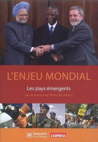 L'enjeu mondial : les pays émergents