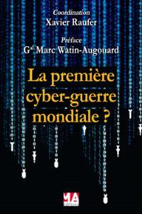 La première cyber-guerre mondiale ?