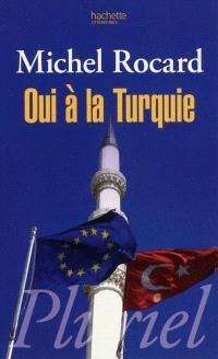 Oui à la Turquie