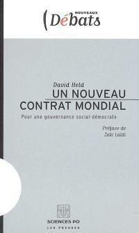 Un nouveau contrat mondial : pour une gouvernance social-démocrate