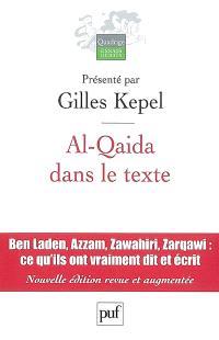 Al-Qaida dans le texte : écrits d'Oussama ben Laden, Abdallah Azzam, Ayman al-Zawahiri et Abou Moussab al-Zarqawi