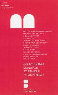 Gouvernance mondiale et éthique au XXIe siècle