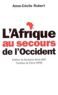 L'Afrique au secours de l'Occident