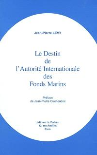 Le destin de l'Autorité internationale des fonds marins