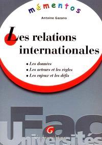Les relations internationales : les données, les acteurs et les règles, les enjeux et les défis