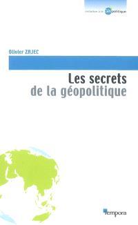 Les secrets de la géopolitique : des clés pour comprendre