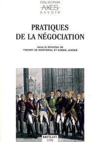 Pratiques de la négociation : actes du colloque tenu le 19 novembre 2003
