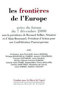 Les frontières de l'Europe : actes du forum tenu le 7 décembre 2000