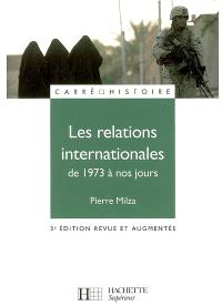Les relations internationales de 1973 à nos jours