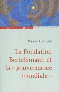 Bertelsmann : un empire des médias et une fondation au service du mondialisme