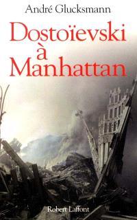 Dostoïevski à Manhattan