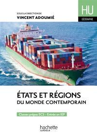 Etats et régions du monde contemporain : classes prépas ECS, entrée en IEP