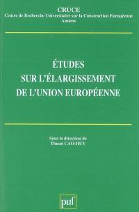 Etudes sur l'élargissement de l'Union européenne