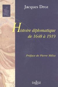 Histoire diplomatique de 1648 à 1919