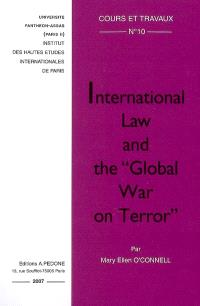 International law and the Global war on terror