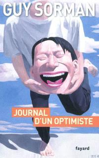 Journal d'un optimiste : chronique de la mondialisation II, 2009-2012
