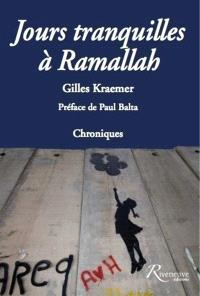 Jours tranquilles à Ramallah