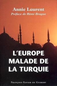 L'Europe malade de la Turquie