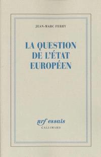 La question de l'Etat européen