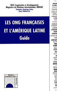 Les ONG françaises et l'Amérique latine : guide