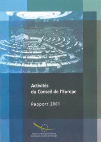 Activités du Conseil de l'Europe : rapport 2001