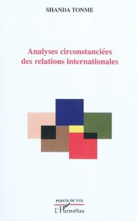 Analyses circonstanciées des relations internationales : 2009