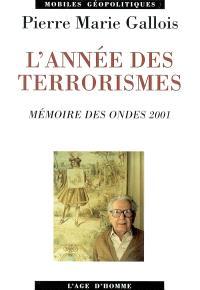 Année des terrorismes : mémoire des ondes 2001