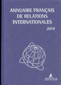 Annuaire français de relations internationales. Volume 15, 2014