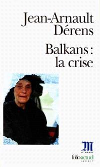 Balkans : la crise