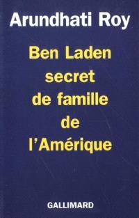 Ben Laden, secret de famille de l'Amérique