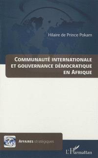 Communauté internationale et gouvernance démocratique en Afrique