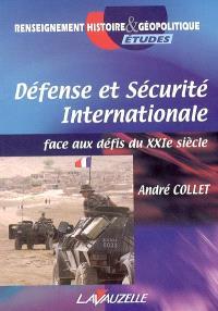 Défense et sécurité internationale : face aux défis du XXIe siècle