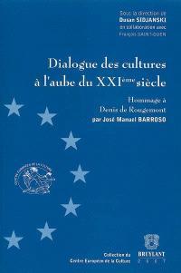 Dialogue des cultures à l'aube du XXIe siècle