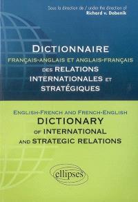 Dictionnaire français-anglais et anglais-français des relations internationales et stratégiques = English-french and french-english dictionary of international and strategic relations