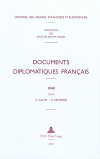 Documents diplomatiques français : 1940. Volume 2, 11 juillet-3 décembre