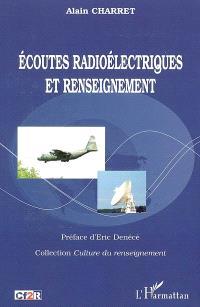Ecoutes radioélectriques et renseignement