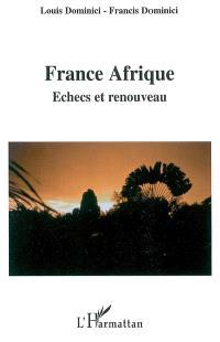 France Afrique : échecs et renouveau