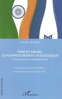 Inde et Israël : le rapprochement stratégique : pragmatisme et complémentarité