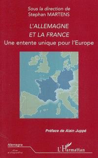 L'Allemagne et la France : une entente unique pour l'Europe