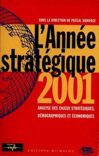 L'année stratégique 2001