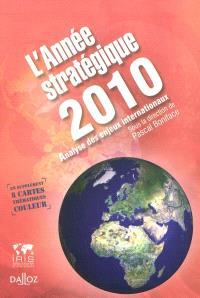 L'année stratégique 2010 : Stratéco, analyse des enjeux internationaux
