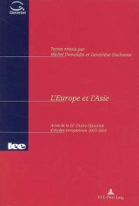 L'Europe et l'Asie : actes de la IXe Chaire Glaverbel d'études européennes 2003-2004