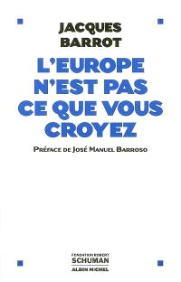 L'Europe n'est pas ce que vous croyez : entretiens avec Baudoin Bollaert