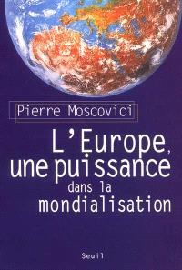 L'Europe, une puissance dans la mondialisation