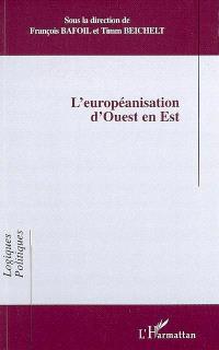 L'européanisation d'Ouest en Est