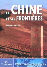 La Chine et ses frontières