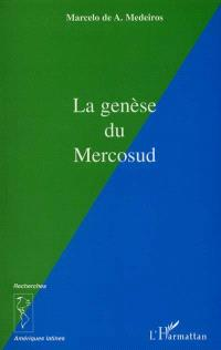 La genèse du Mercosud