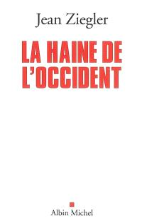 La haine de l'Occident