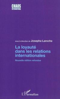 La loyauté dans les relations internationales